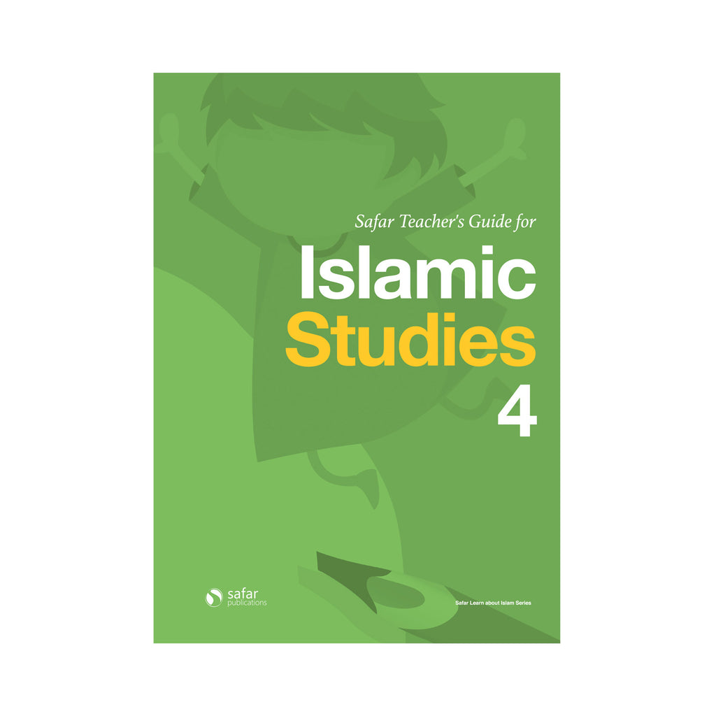 Safar Teacher's Guide for Islamic Studies – Book 4