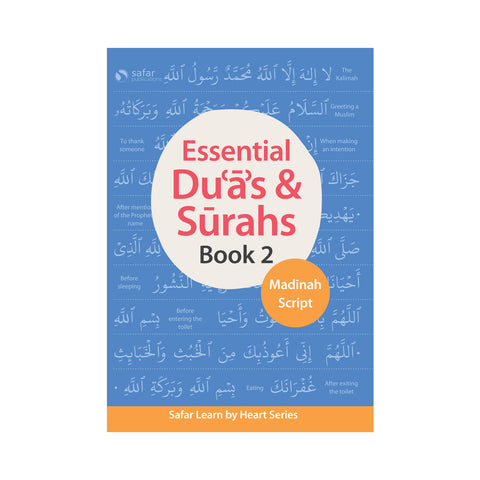 Essential Duas and Surahs: Book 2 – Learn by Heart Series by Safar (Madinah Script)
