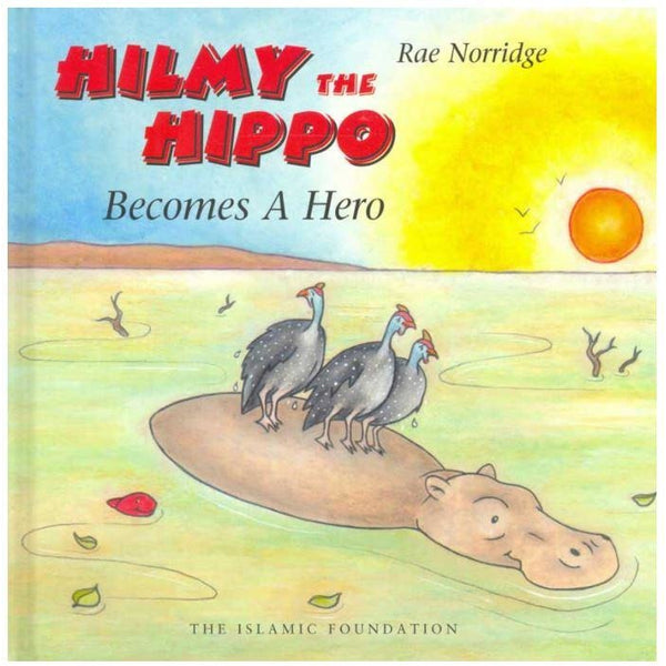 Hilmy The Hippo Becomes A Hero