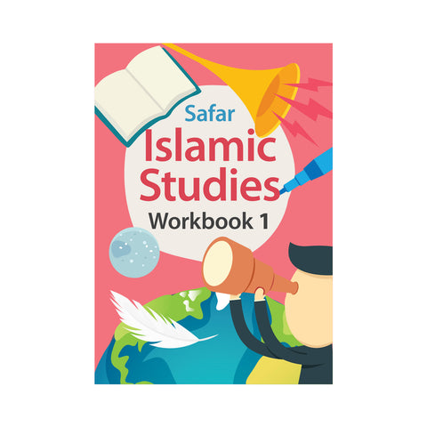 Islamic Studies: Workbook 1 – Learn about Islam Series by Safar