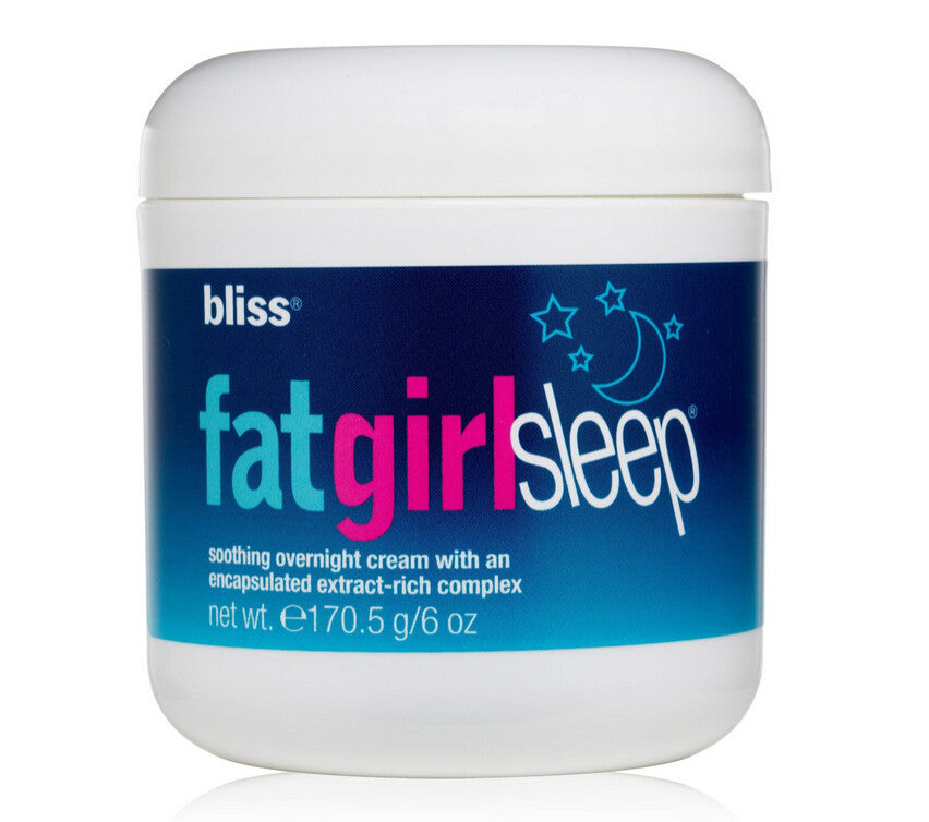 Bliss Fat Girl Sleep 6oz 170.5g