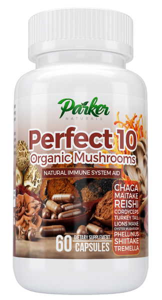 Perfect 10 Organic Mushroom Capsules - Parker Naturals - Journey to a better you.