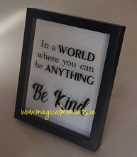 Be Kind  - Vinyl Frame - Magical Moments Ireland