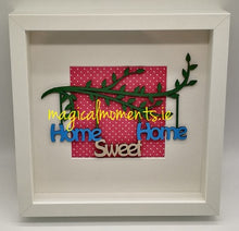 Home Sweet Home (Box Frame) - Magical Moments Ireland