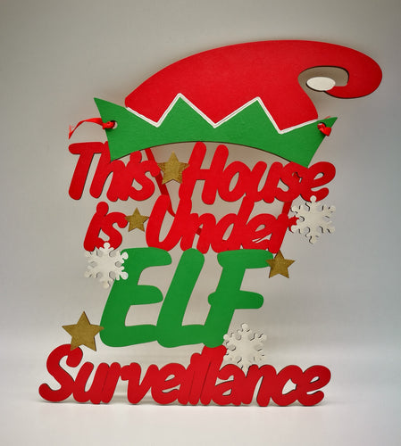 Elf Christmas Sign - This House is under Elf Surveillance - Magical Moments Ireland