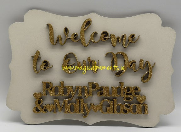 Welcome To Our Day Sign - Personalised - Magical Moments Ireland