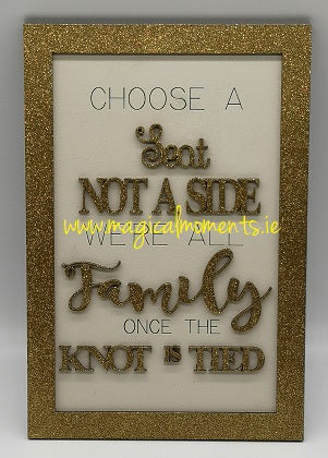 Choose a Seat Sign  - Wedding - Magical Moments Ireland