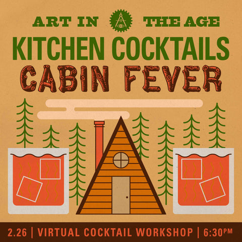 Kitchen Cocktails - February: Cabin Fever