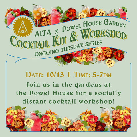 Garden Cocktail Kit & Workshop 10/13
