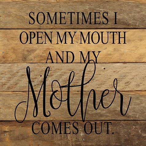 Mother Comes Out Sign - dolly mama boutique