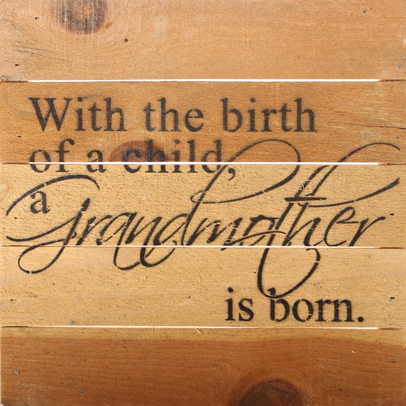 Grandmother is born Sign 10 x 10 - dolly mama boutique