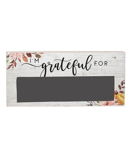 I'm Grateful For Chalkboard Wall Sign