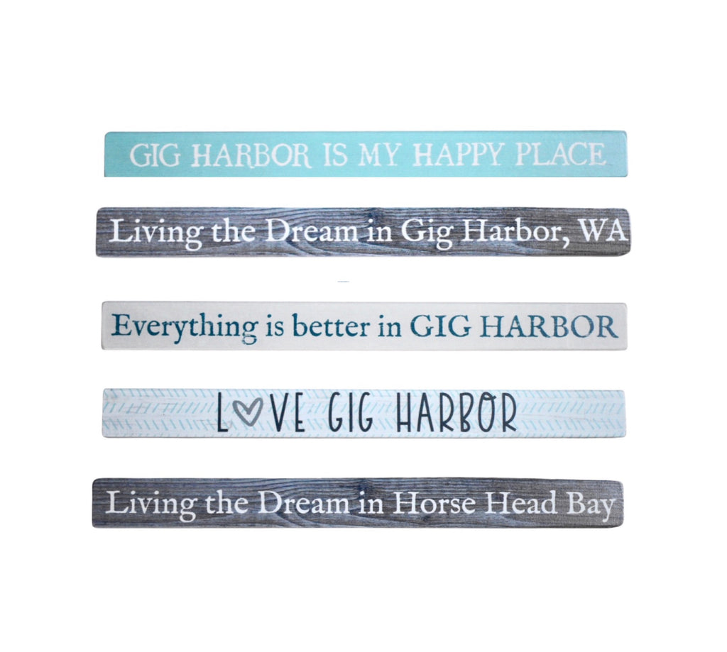 "Local Gig Harbor Signs 1.75"" x 16"" - dolly mama boutique"