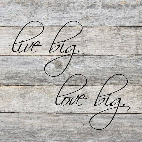 Live Big Love Big Sign - dolly mama boutique
