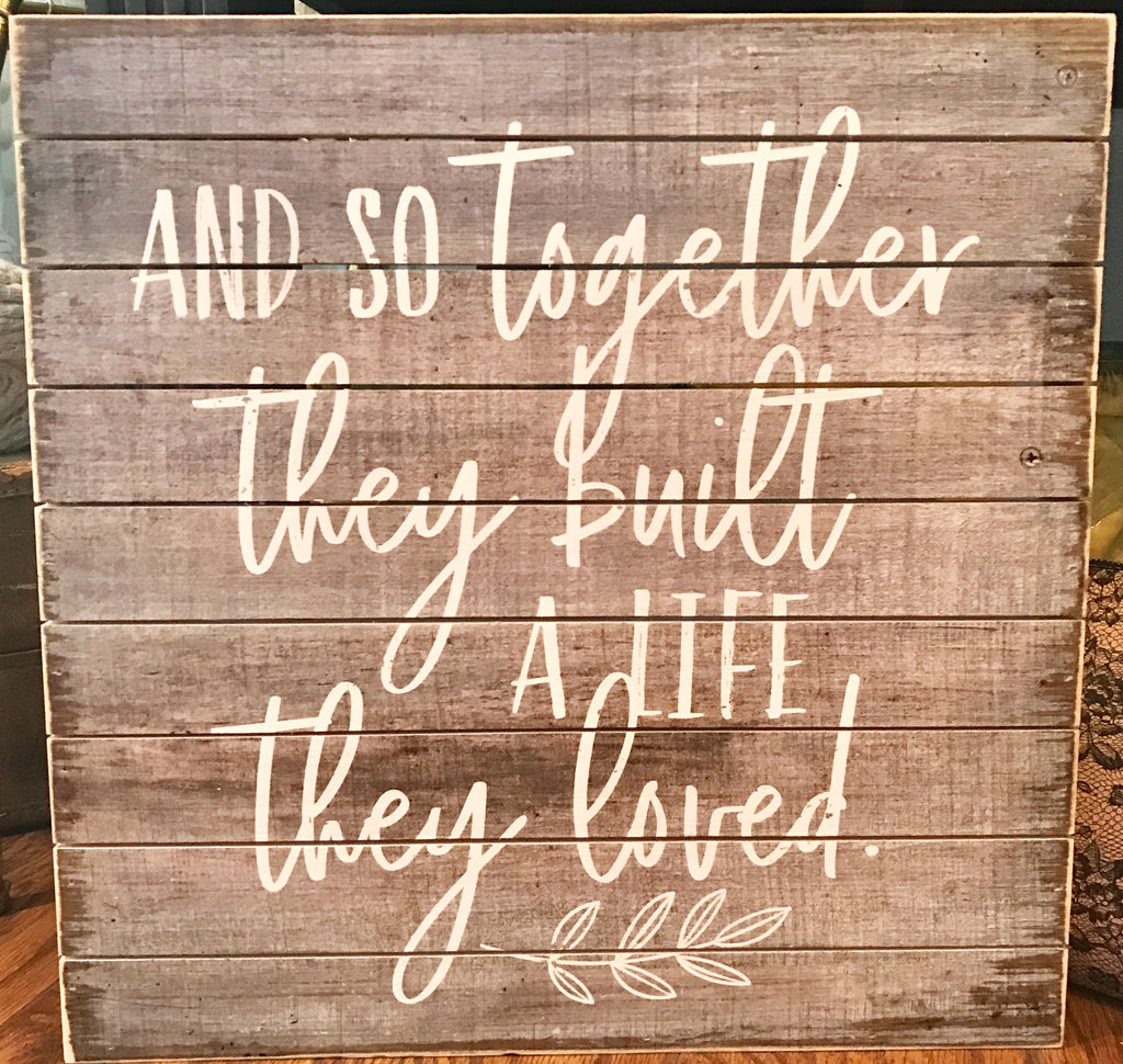 Built a Life They Loved Wooden Sign - dolly mama boutique