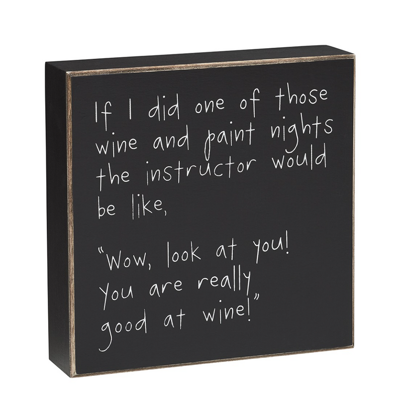 Good at Wine Wooden Sign