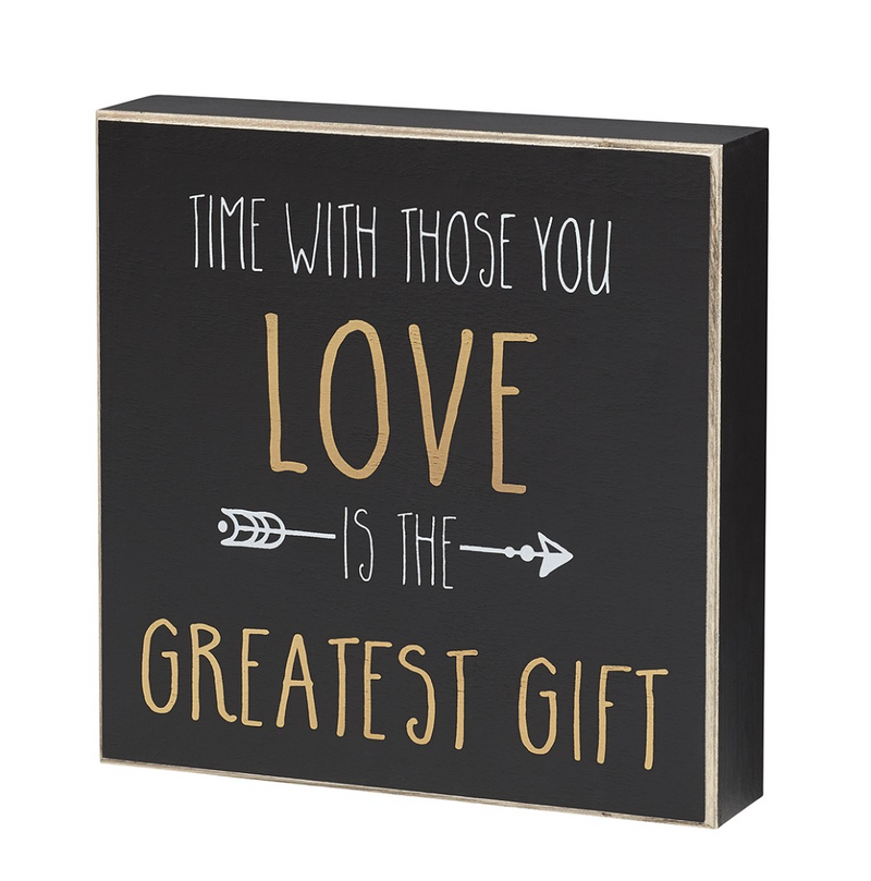 Time with Loved Ones Wooden Sign