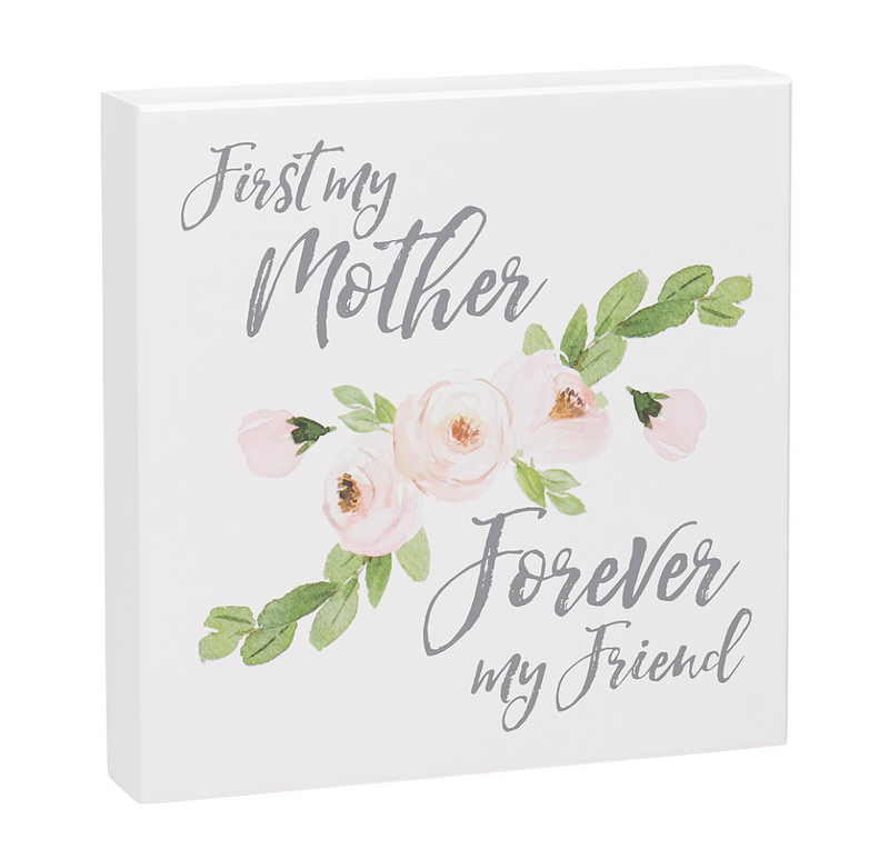 First Mother Forever Friend Wooden Sign - dolly mama boutique
