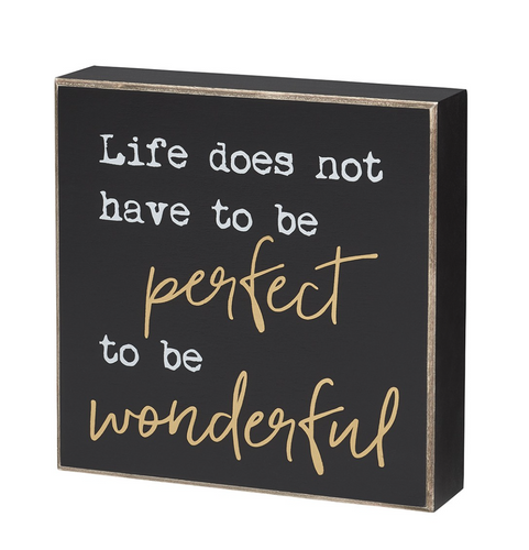 Life is Wonderful Wooden Sign