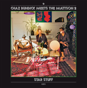 Chaz Bundick meets The Mattson 2 - Star Stuff Vinyl LP