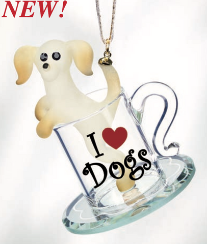 Pup in a Cup ~ I Love Dogs Ornament ~ W3 419-P