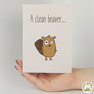 A Clean Beaver Funny Greeting Card MemoryTag Greeting Cards-Greeting Card-MemoryTag Greeting Cards