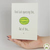 Good Luck, Squeezing This, Out of This Funny Greeting Card MemoryTag Greeting Cards-Greeting Card-MemoryTag Greeting Cards