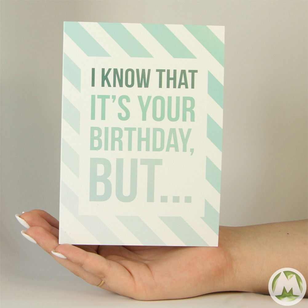 I know it is your birthday funny greeting card memorytag greeting i know it is your birthday funny greeting card memorytag greeting cards greeting card bookmarktalkfo Gallery