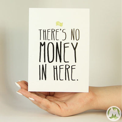 No Money In Here Funny Greeting Card MemoryTag Greeting Cards-Greeting Card-MemoryTag Greeting Cards