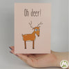 Oh Deer! Funny Greeting Card MemoryTag Greeting Cards-Greeting Card-MemoryTag Greeting Cards