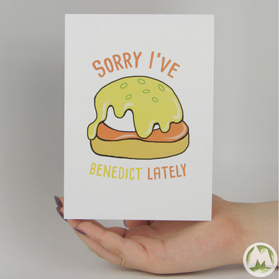 Sorry I've Benedict Lately Funny Greeting Card MemoryTag Greeting Cards-Greeting Card-MemoryTag Greeting Cards