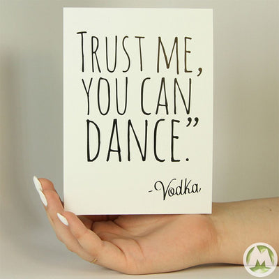 Trust Me You Can Dance Funny Greeting Card MemoryTag Greeting Cards-Greeting Card-MemoryTag Greeting Cards