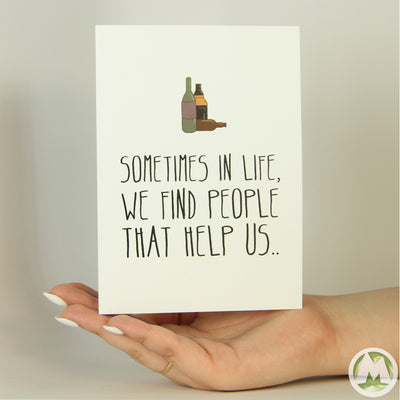 We Find People That Help Us Funny Greeting Card MemoryTag Greeting Cards-Greeting Card-MemoryTag Greeting Cards