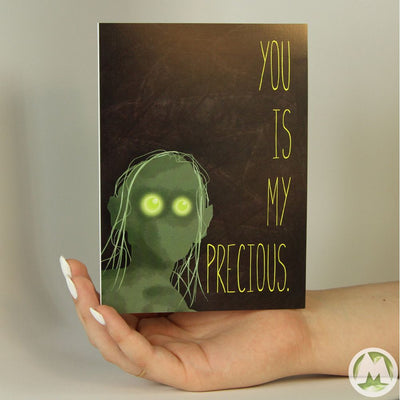 You Is My Precious Funny Greeting Card MemoryTag Greeting Cards-Greeting Card-MemoryTag Greeting Cards