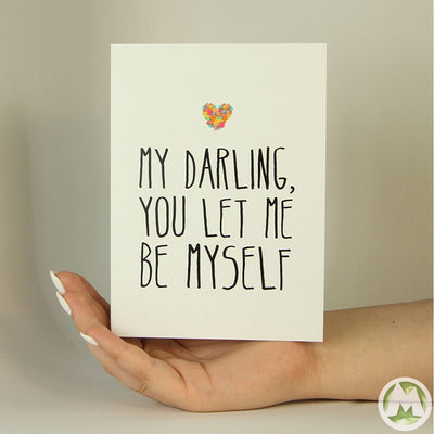 You Let Me Be Myself Funny Greeting Card MemoryTag Greeting Cards-Greeting Card-MemoryTag Greeting Cards