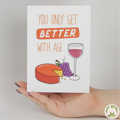 You Only Get Better With Age Funny Greeting Card MemoryTag Greeting Cards-Greeting Card-MemoryTag Greeting Cards