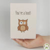 You're a Hoot! Funny Greeting Card MemoryTag Greeting Cards-Greeting Card-MemoryTag Greeting Cards