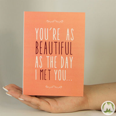 You're as Beautiful Funny Greeting Card MemoryTag Greeting Cards-Greeting Card-MemoryTag Greeting Cards