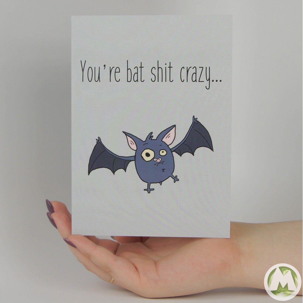 Youre bat sht crazy funny greeting card memorytag greeting cards youre bat sht crazy funny greeting card memorytag greeting cards m4hsunfo