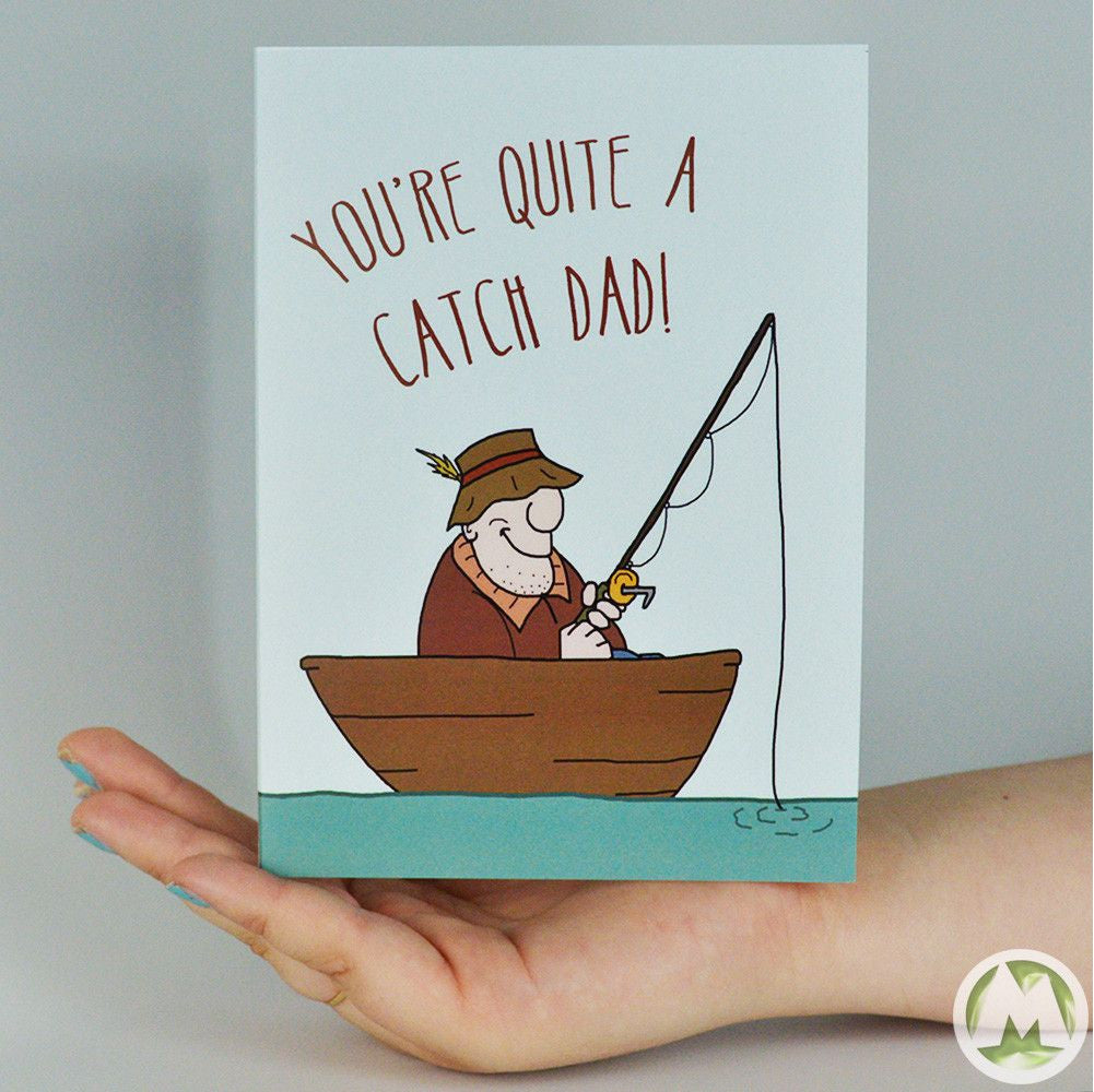 Youre Quite A Catch Dad Funny Fathers Day Greeting Card