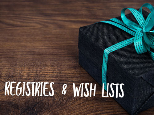 Registries & Wish Lists