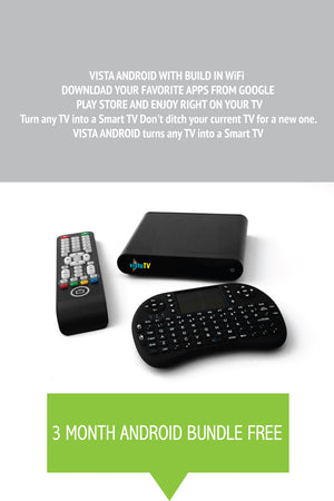 VistaTV 3 MONTH SUBSCRIPTION PLUS ANDROID BUNDLE FREE