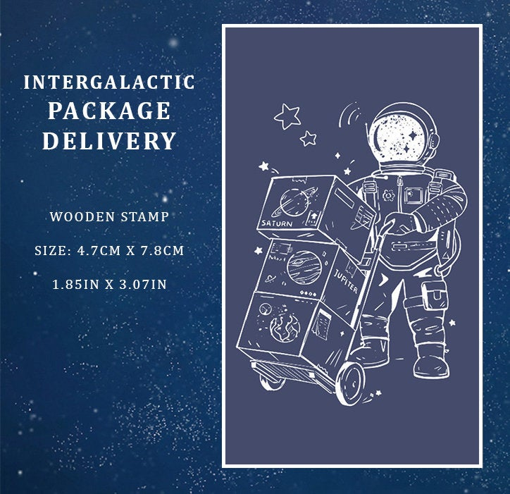 Intergalactic Package Delivery Wooden Stamp