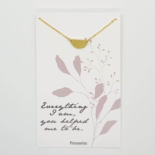 Everything I Am, You Helped Me to Be - Necklace