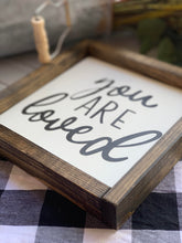 You Are Loved - Wood Sign
