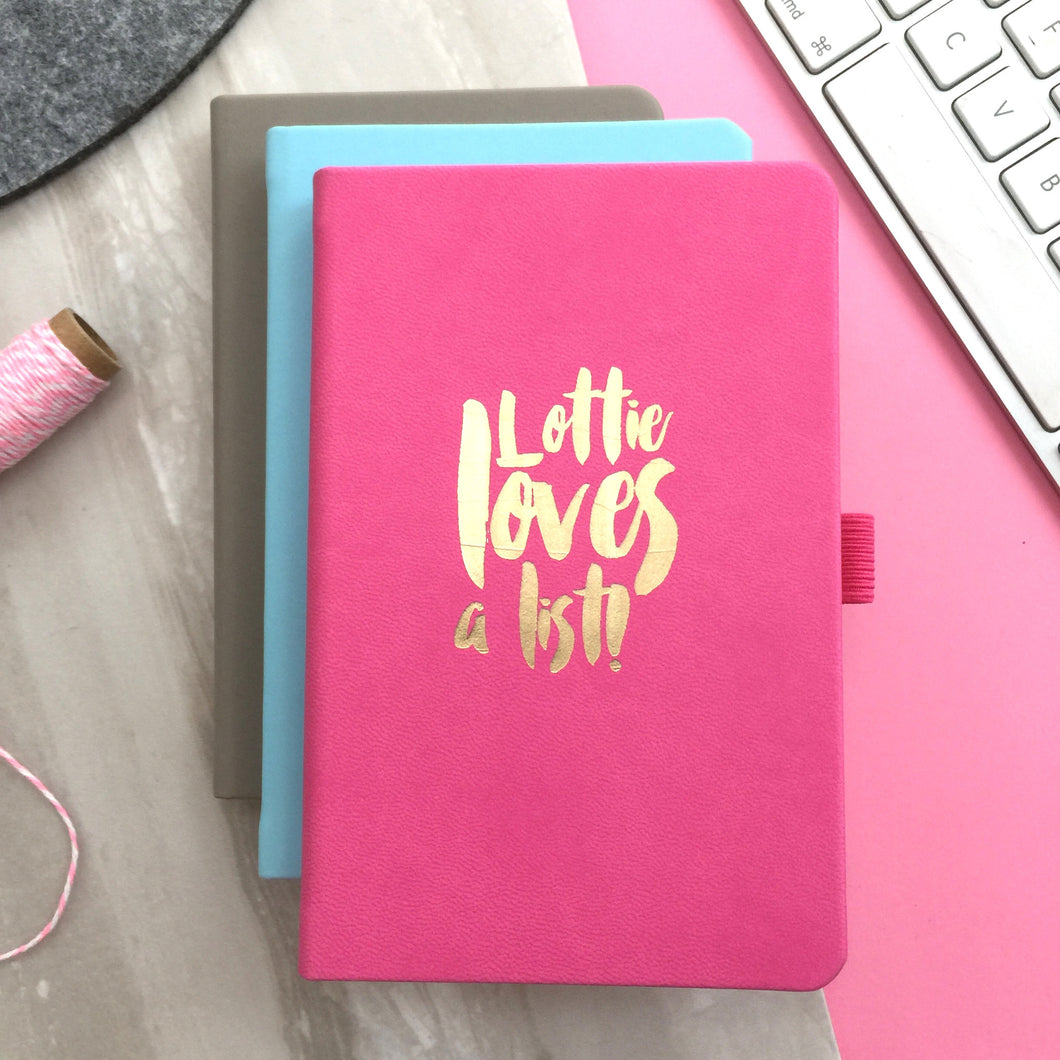 Personalised 'Loves a list' Notebook