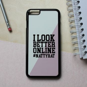 Personalised 'I look better online' Phone Case