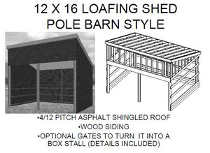 12 X 16 LOAFING SHED POLE BARN STYLE