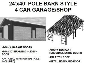 24'x40' POLE BARN STYLE 4 CAR GARAGE/SHOP