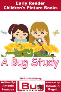 A Bug Study - Early Reader - Children's Picture Books